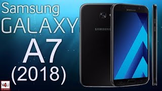 Samsung Galaxy A7 2018 Release Date, Price, Specifications, Features, Review