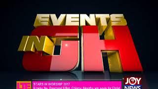 Stars In Worship 2017 - Let's Talk Entertainment On JoyNews (11-12-17)