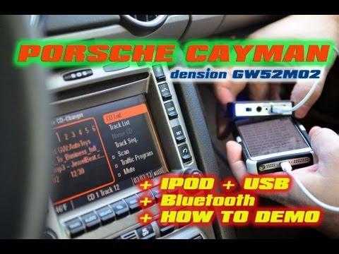 Porsche Cayman GW52MO2 Dension Ipod BLUETOOTH USB MP3 by AutoToys.com (997/998)