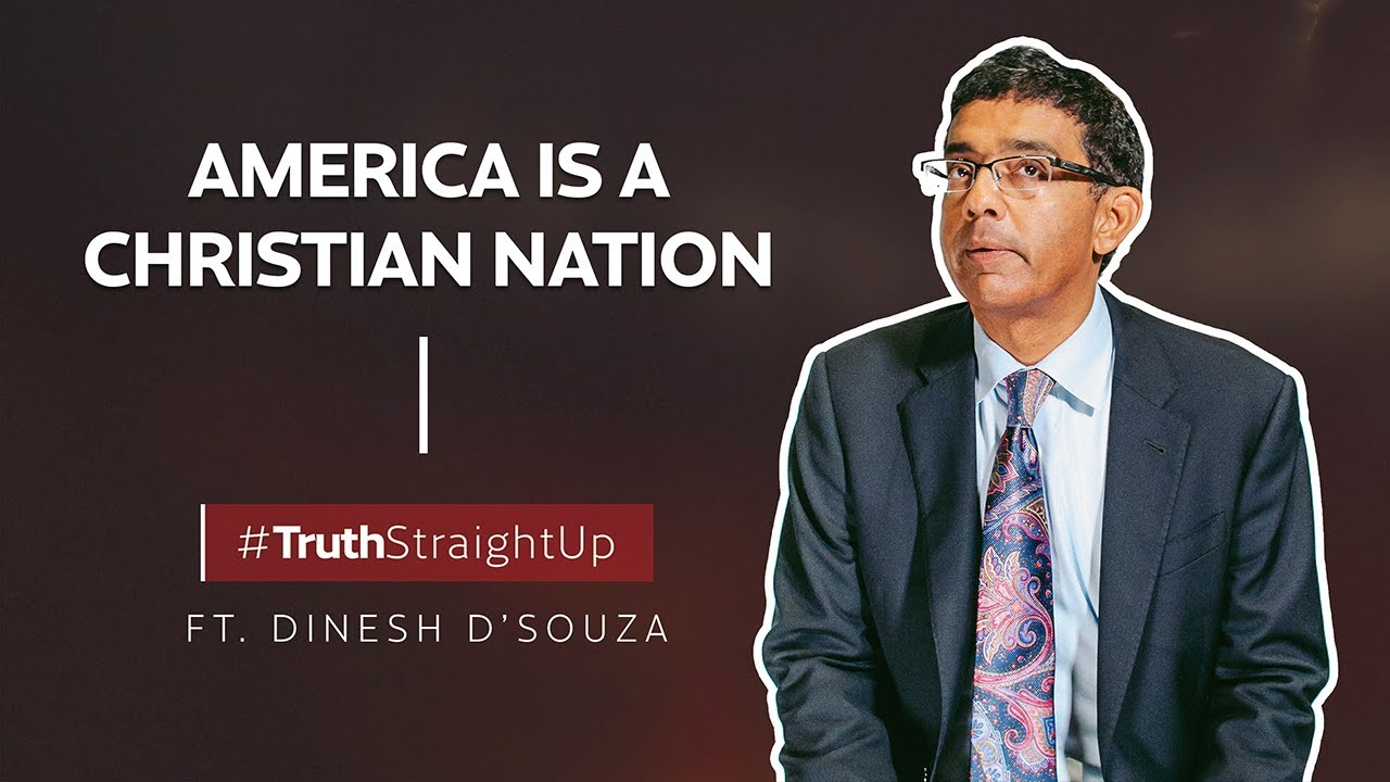 America is a Christian nation ft. Dinesh D'Souza | #TruthStraightUp
