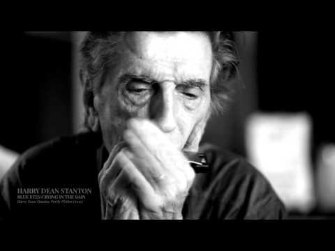 Harry Dean Stanton  Blue Eyes Crying In The Rain
