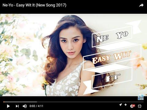 Ne-Yo - Easy Wit It (New Song 2017) Lyrics