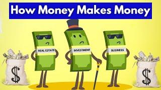 How Money Makes Money