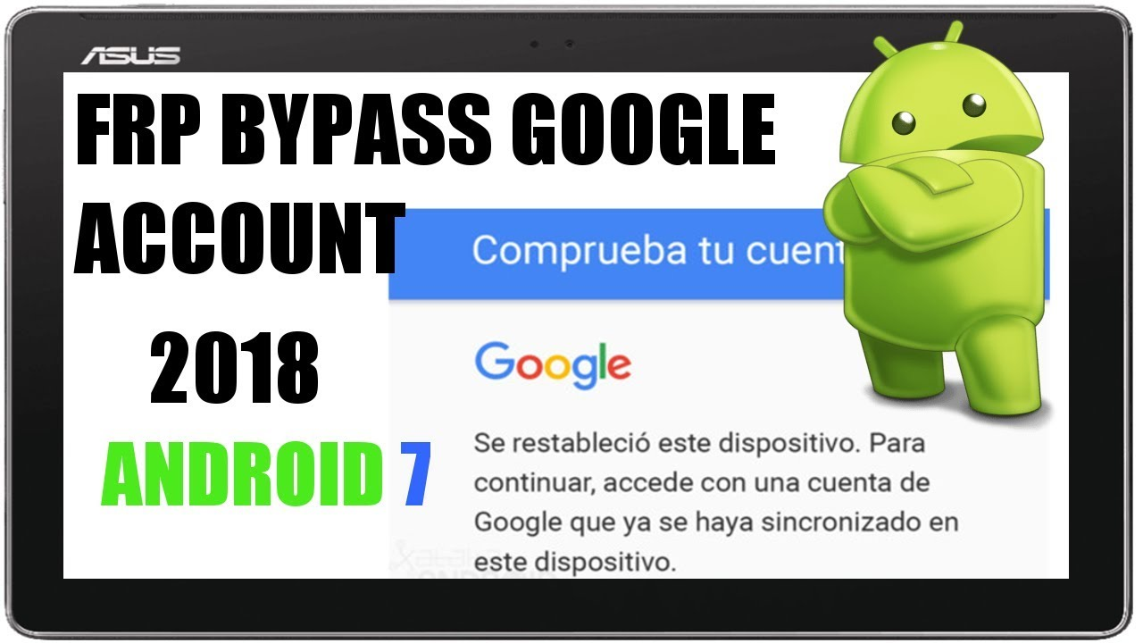 FRP Bypass Google Account Android 7 | Asus ZenPad 2018