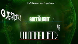 The Greenlight! - UNTITLED