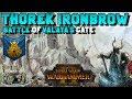 Thorek Ironbrow Lore + End Times: Battle of Valaya's Gate   Total War: Warhammer 2