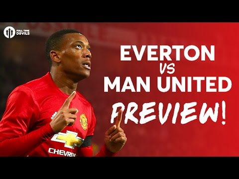 Everton vs Manchester United | PREVIEW