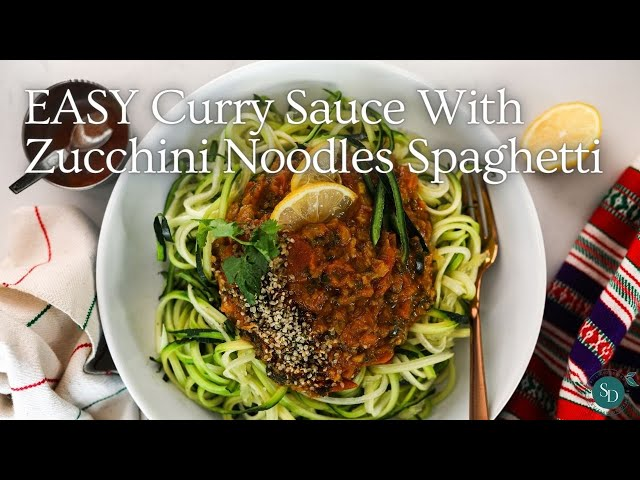 Easy Curry Sauce Recipe With Zucchini Spaghetti Noodles