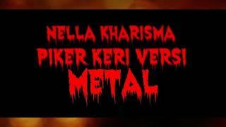 PIKIR KERI-Via Vallen/Nella Kharisma cover METAL