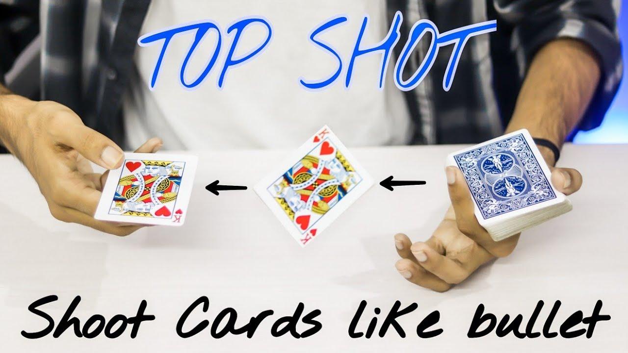 SHOOT CARDS Like Bullets - TOP SHOT Tutorial