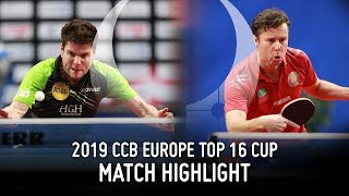 Vladimir Samsonov vs Dimitrij Ovtcharov | 2019 Europe Top 16 Cup Highlights (Final)