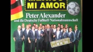 Peter Alexander & die Fußballnationalmannschaft - Hasta Mañana Mexico