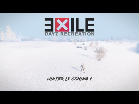 Exile  DayZ | Winter is coming 1