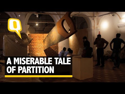 The Museum Of Agony: A Miserable Tale of Partition - The Quint
