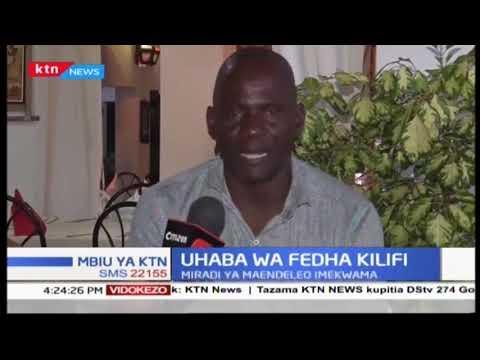 Kaunti ya Kilifi inakumbwa na uhaba wa fedha