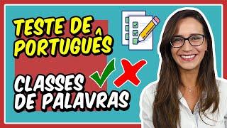 TESTE de PORTUGUÊS – CLASSES DE PALAVRAS (Morfologia)    Prof. Letícia Góes