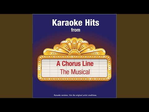 What I Did For Love (In The Style Of A Chorus Line -- The Musical)