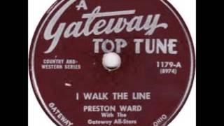 Preston Ward - I Walk The Line