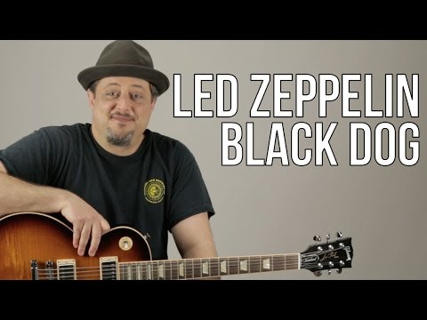 "How To Play Led Zeppelin ""Black Dog"" on Guitar - Guitar Lesson - Les Paul"