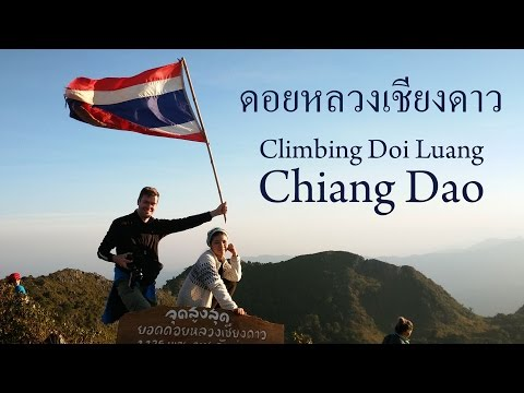 Climbing Doi Luang Chiang Dao - Thailand's 3rd Highest Mountain