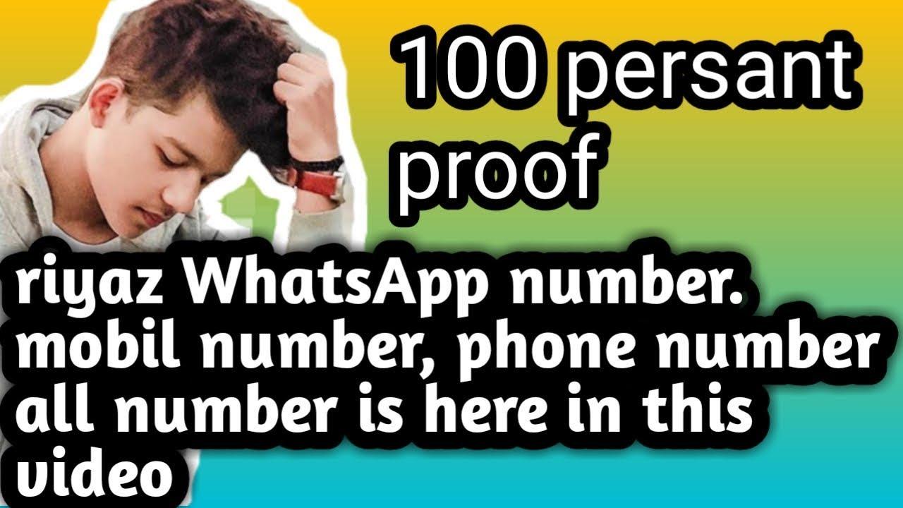 Riyaz phone number,WhatsApp number,Mobil number riyaz ka phone number