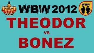 Bitwa: BONEZ vs THEODOR [WBW 2012 Freestyle Grand Prix Powiśla]