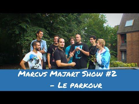 Marcus Majart Show #2 - Le parkour