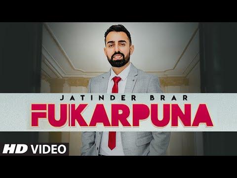 fukarpuna-(full-song)-jatinder-brar- -the-kidd- -meet- -latest-punjabi-songs-2020