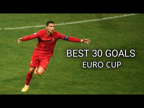 30 Best Goals In Euro Cup History