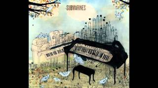 Watch Submarines Clouds video