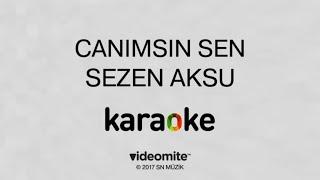 Sezen Aksu Canımsın Sen Karaoke
