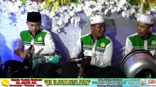 QUL YA ADZIM ANTAL ADZIM | Majelis Pecinta Sholawat AL-IKHLAS Bandungrejo Plumpang Tuban