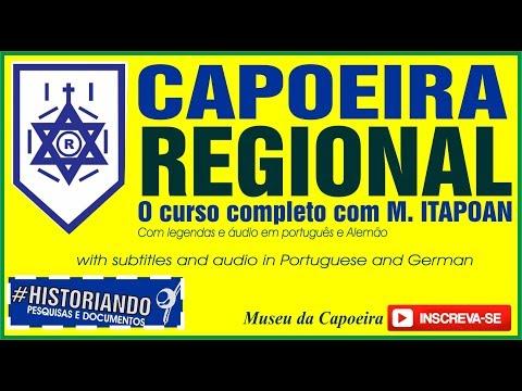 Capoeira Regional Curso Completo - Com Mestre ITAPOAN / Deutsch Audio