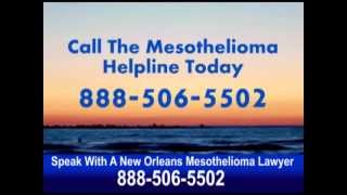 new orleans mesothelioma lawyer - Free assessment from a new orleans mesothelioma lawyer