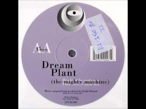 DREAM PLANT - MIGHTY MACHINE ( ORIGINAL MIX )
