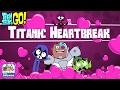 Teen Titans Go!: Titanic Heartbreak - Cyborg Is Bitten By The Lovebug (Cartoon Network Games)