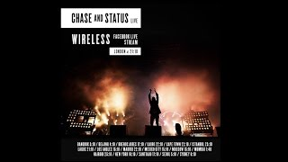 Chase & Status - Wireless in London [Facebook Live Stream]