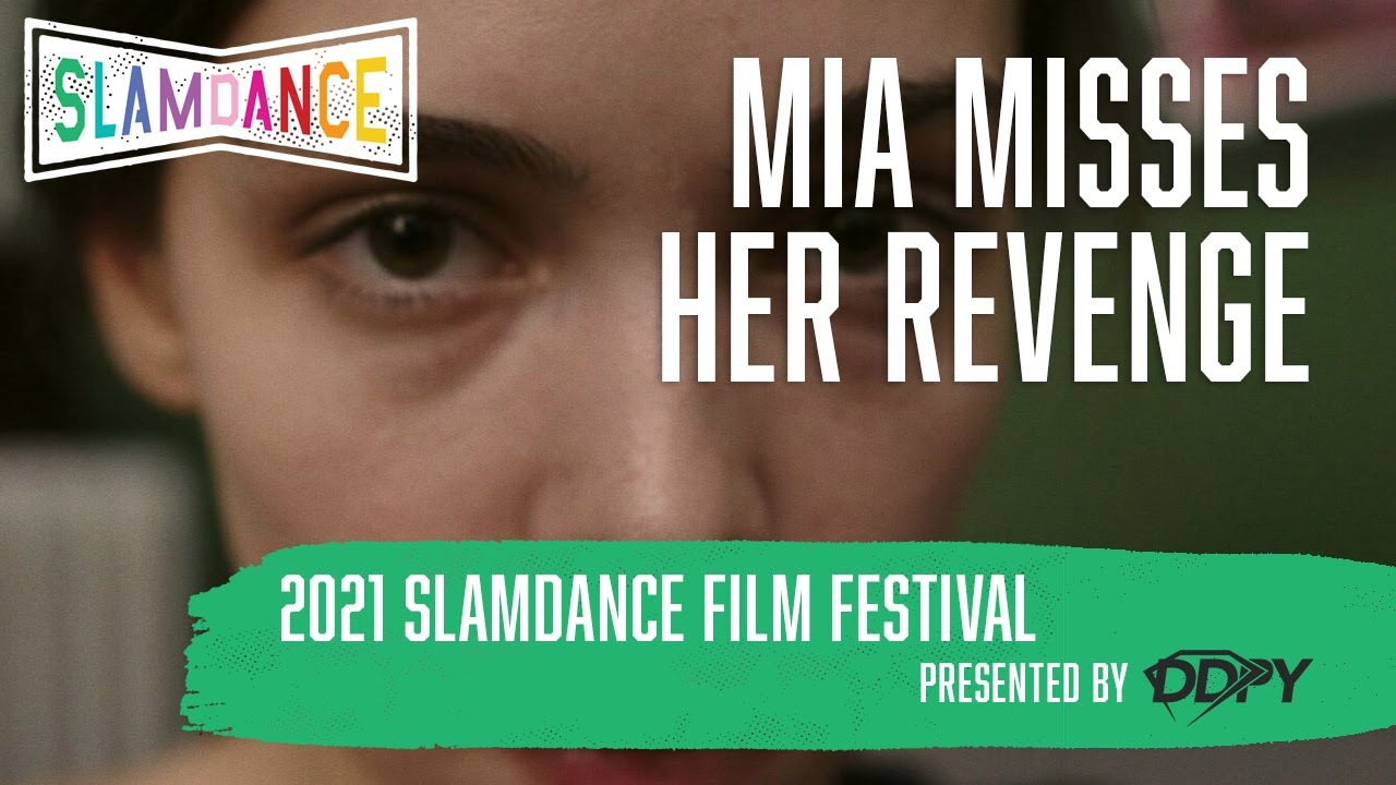 Movie of the Day: Mia Misses her revenge (2021) by Bogdan Theodor Olteanu