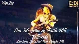 Tim McGraw & Faith Hill - Telluride Live from Soul2Soul Lincoln, NE