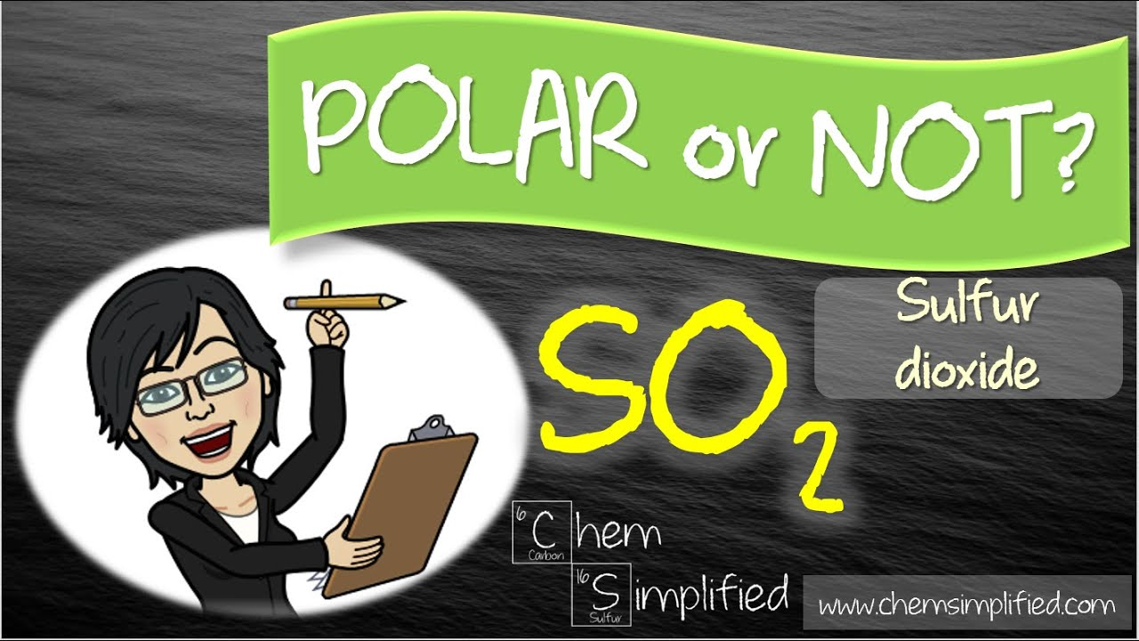 Is So2 Polar Or Nonpolar Molecular Polarity For So2 Dr K Youtube