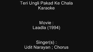 Teri Ungli Pakad Ke Chala - Karaoke - Laadla (1994) - Udit Narayan