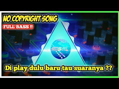backsound-no-copyright-2020---full-bass-cocok-buat-cek-sound