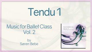 Tendu 1 - Music for Ballet Class Vol.2 - original piano songs by jazz pianist Søren Bebe