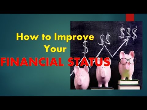 FINANCIAL TIPS: How to Improve your Financial Status