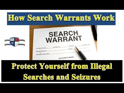 How Search Warrants Work – Protect Yourself from Illegal Searches