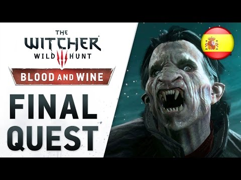 The Witcher 3: Wild Hunt - Blood and Wine - PS4/XB1/PC - Final Quest (Launch Trailer) (Spanish)