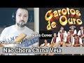 Não Chora China Véia -  Os Garotos de Ouro - Bass Cover - Diego Pessoa