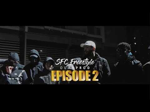 SFC - Freestyle épisode 2 (Clip Officiel)