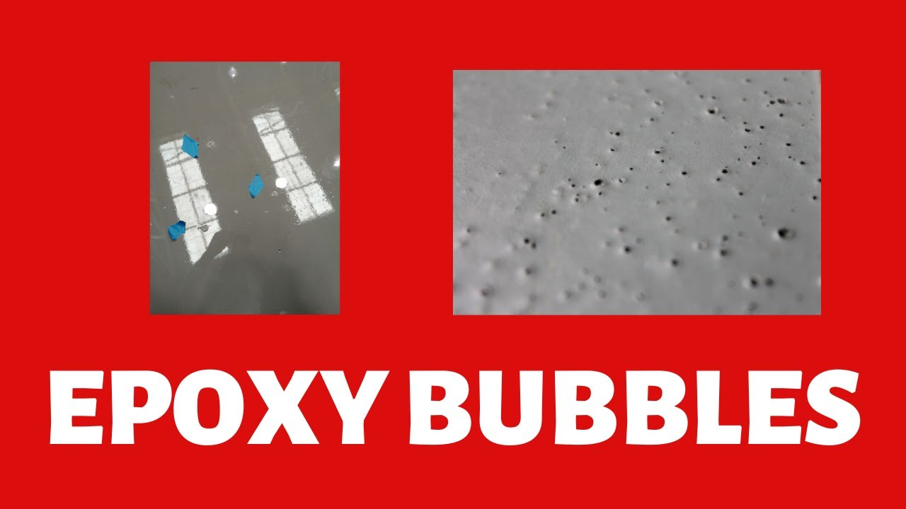 Bubbles in Epoxy Floors! (2019) - 7 Reasons Why are you getting them & How  to avoid them