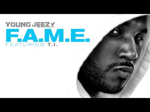Young Jeezy - F.A.M.E. ft. T.I. + Download